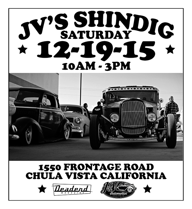 JV's Shindig Saturday December 19, 2015 Chula Vista, CA, We hope to see you there!