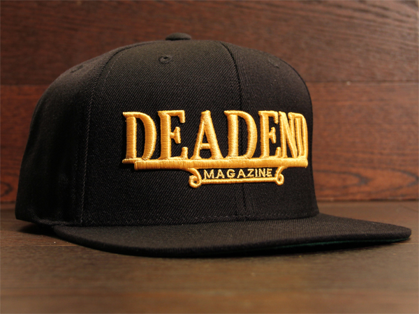 Stop by the Deadend Magazine booth we will have our books, shirts, hats, posters & stickers on hand.