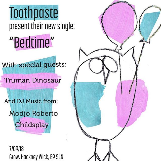 Don't miss the Toothpaste single launch at Grow with #specialguests Truman Dinosaur #livemusic #singlelaunch #singlelaunchparty #growhackney @hackneyresident @hw_boulder @hackneywick