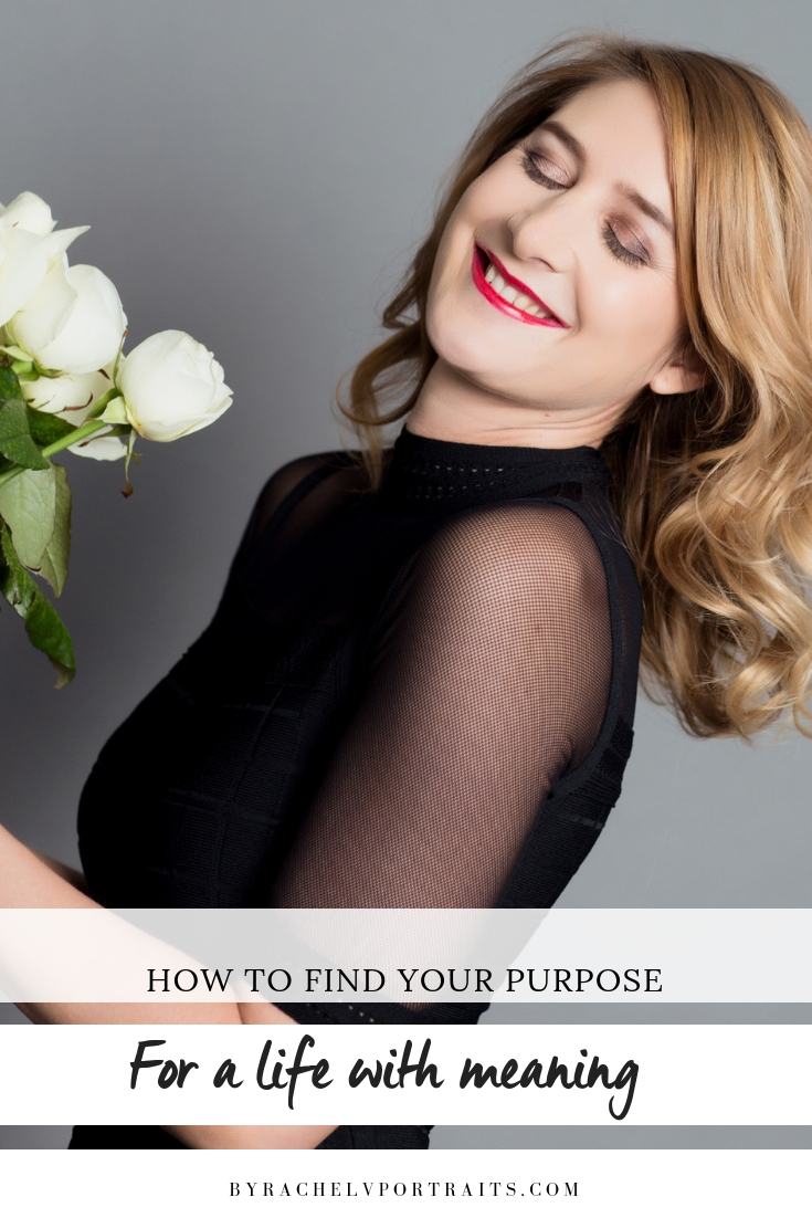 How to find your purpose for a meaningful life