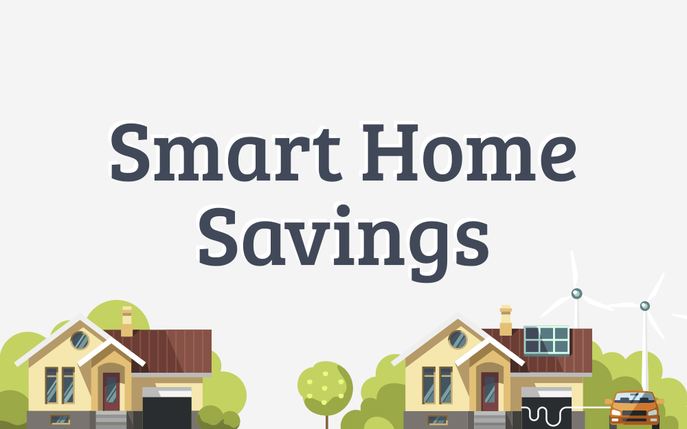 Smart Home Savings