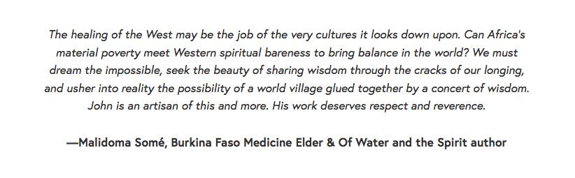 Testimonial1 Malidoma SOme Burkina Faso Medicine Elder Shaman Shamanism John Lockley Sangwana African Shaman.jpg