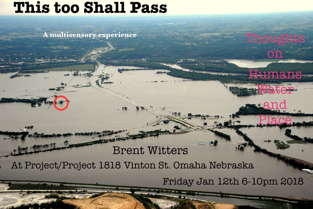 This Too Shall Pass: Thoughts on Humans, Water and Place - Brent Witters