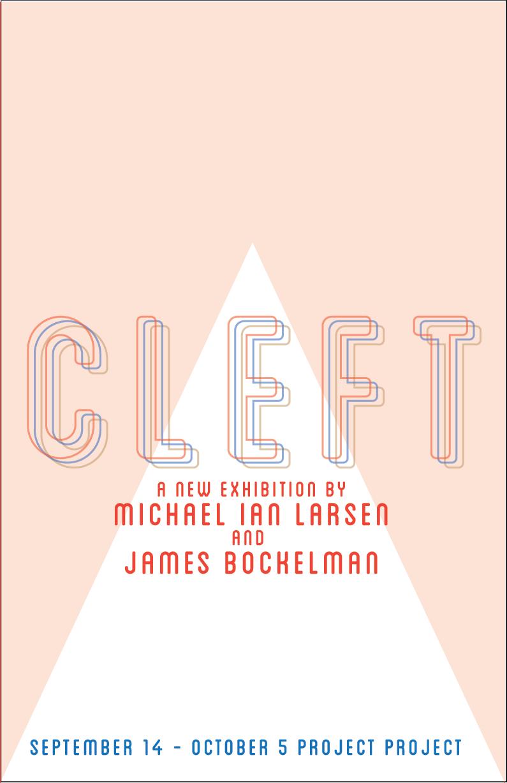 Cleft - Michael Ian Larsen and James Bockelman