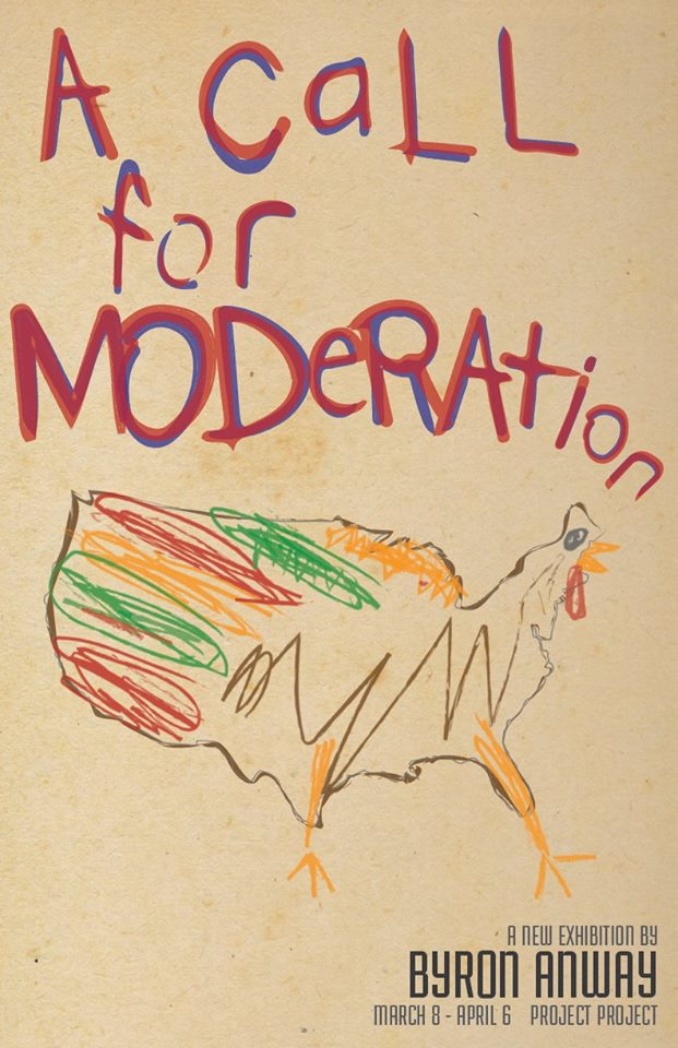 A Call for Moderation - Byron Anway