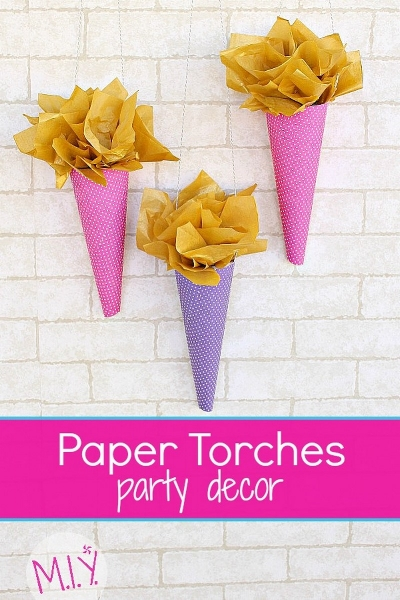 Paper Torches Party Decoration -MIY with Melissa