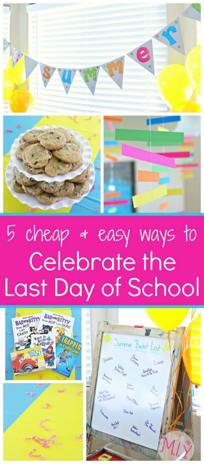 Cheap and Easy Last Day of School Traditions -MIY with Melissa