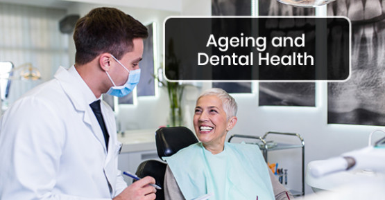 Ageing-and-Dental-Health-555x289.jpg