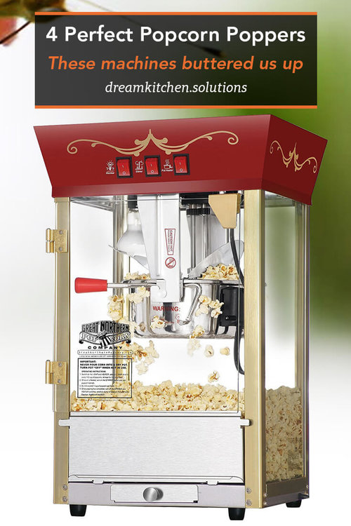 4 Perfect Popcorn Poppers - Buyer's Guide and Reviews
