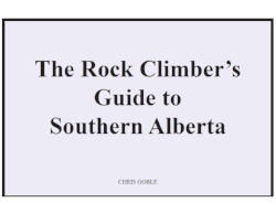 Thanks to Chris for this amazing guide to climbing around southern Alberta. The time and work he put into making this guidebook was truly a labour of love. Its a excellent resource for new and old climbers.   Pages 1-50    Pages 51-100    Pages 101-
