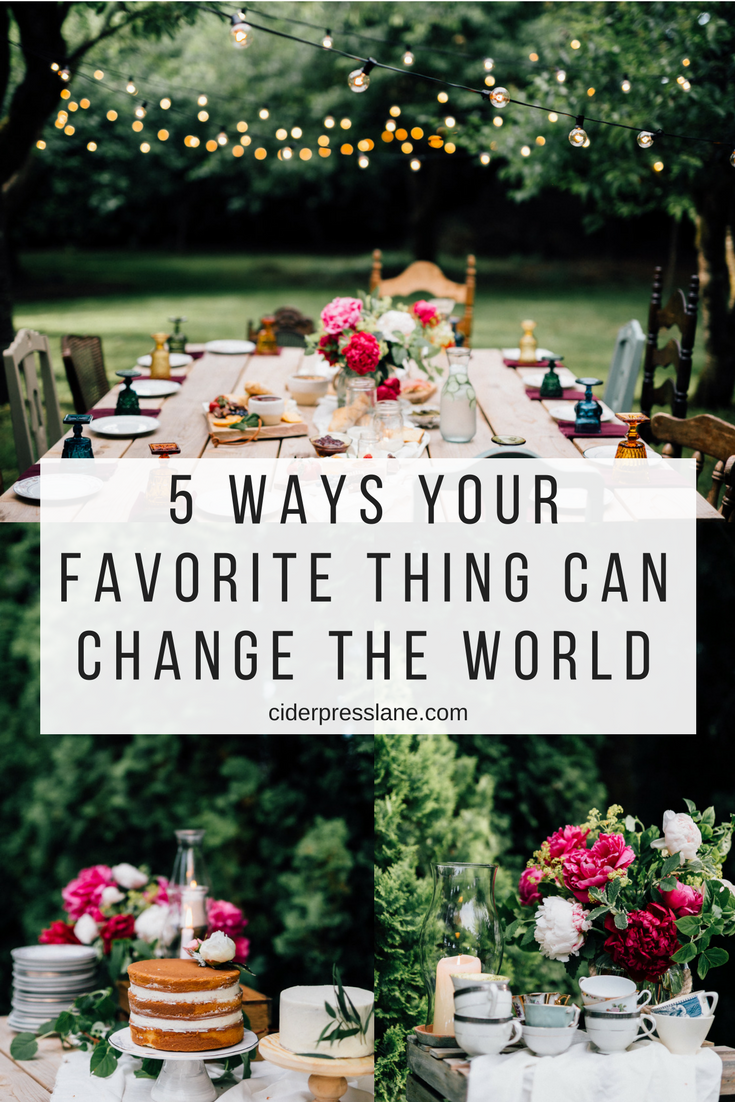five ways your favorite thing can change the world.png