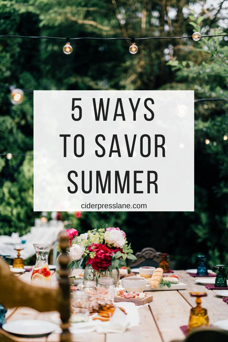 5 Ways to Savor Summer-2.png