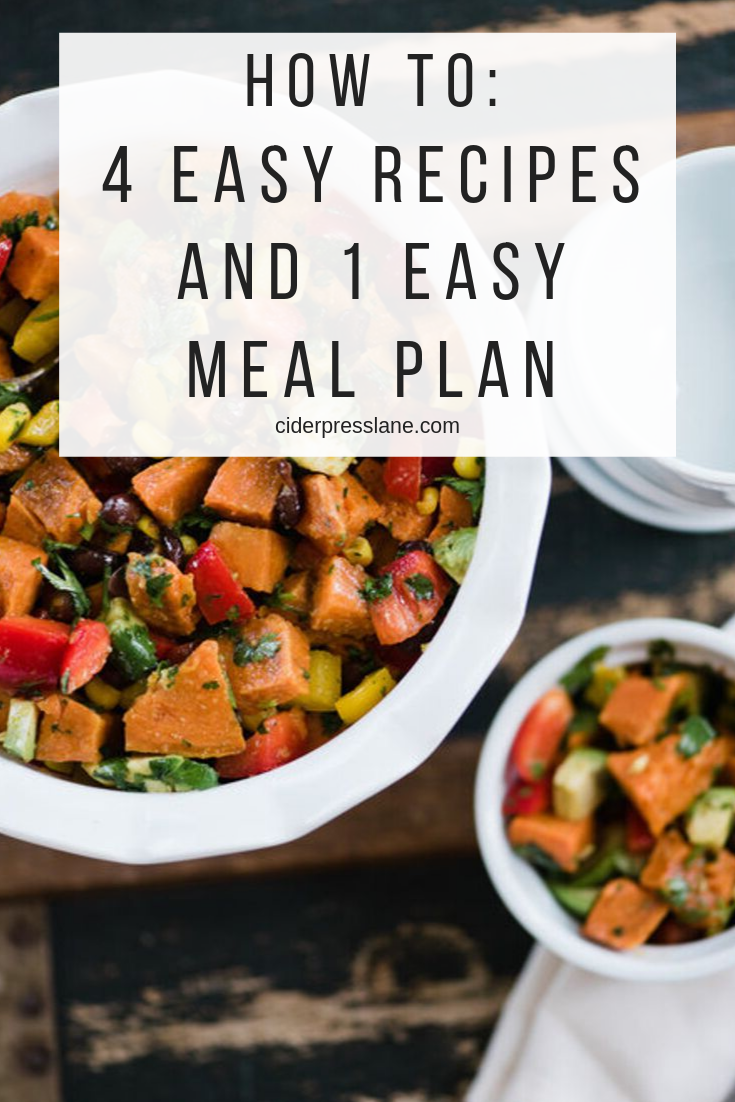 How To_ 4 Easy Recipes AND 1 Easy Meal Plan.png