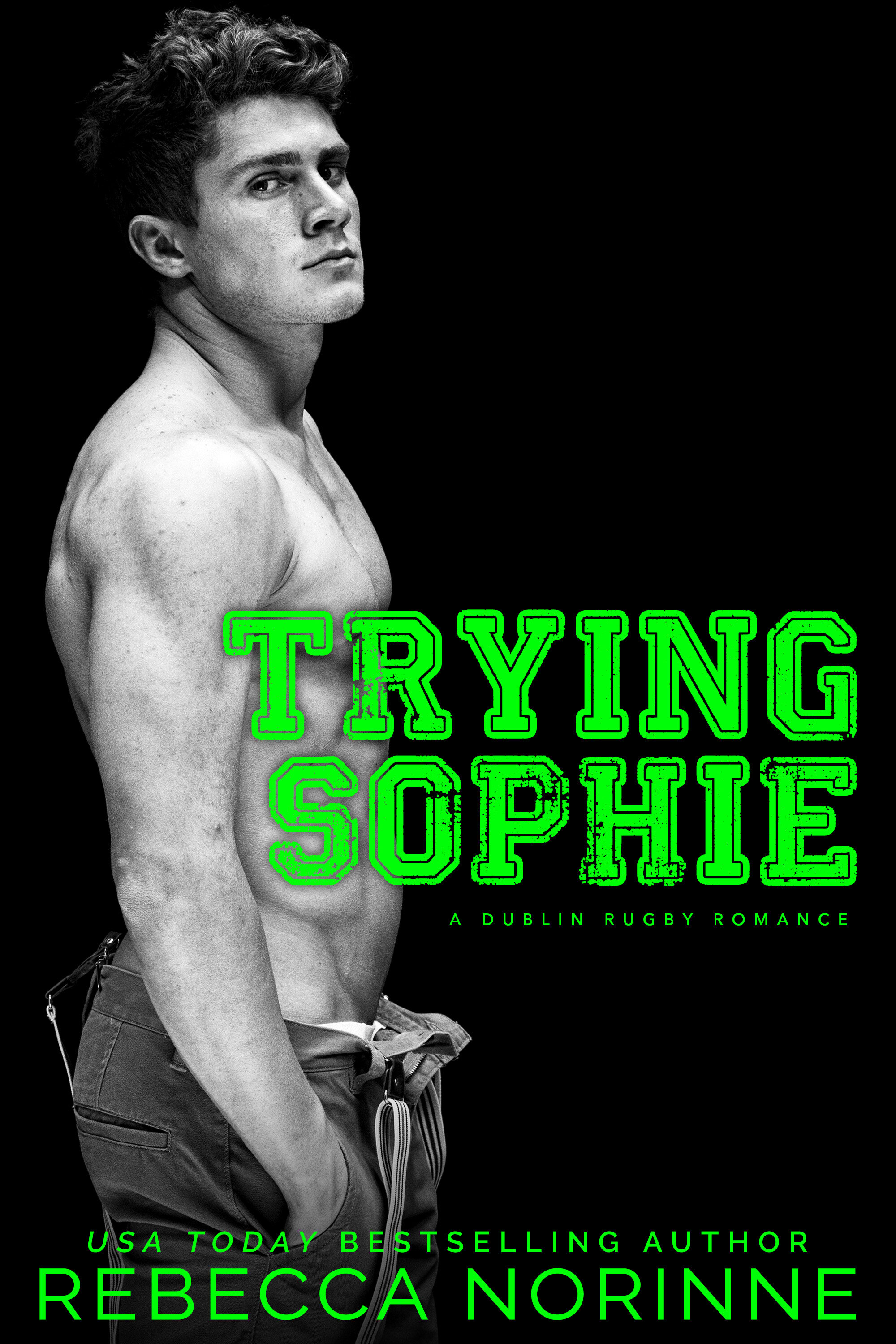 Trying Sophie - I grew up surrounded by professional athletes, so I know better than to date one. Which is why I'm determined not to fall for arrogant rugby star Declan O'Shaughnessy.Except he's nothing like I remember.Gone is the boy who used to torment me, and in his place is a sexy, muscled man that I can't seem to tear my eyes away from. And it's not just his hot, chiseled body that I'm falling for. Underneath all that brash cockiness, he's kind and generous too. But he's looking for forever, and my stay in Dublin is only temporary. So how come when I'm with him it feels a lot like coming home?