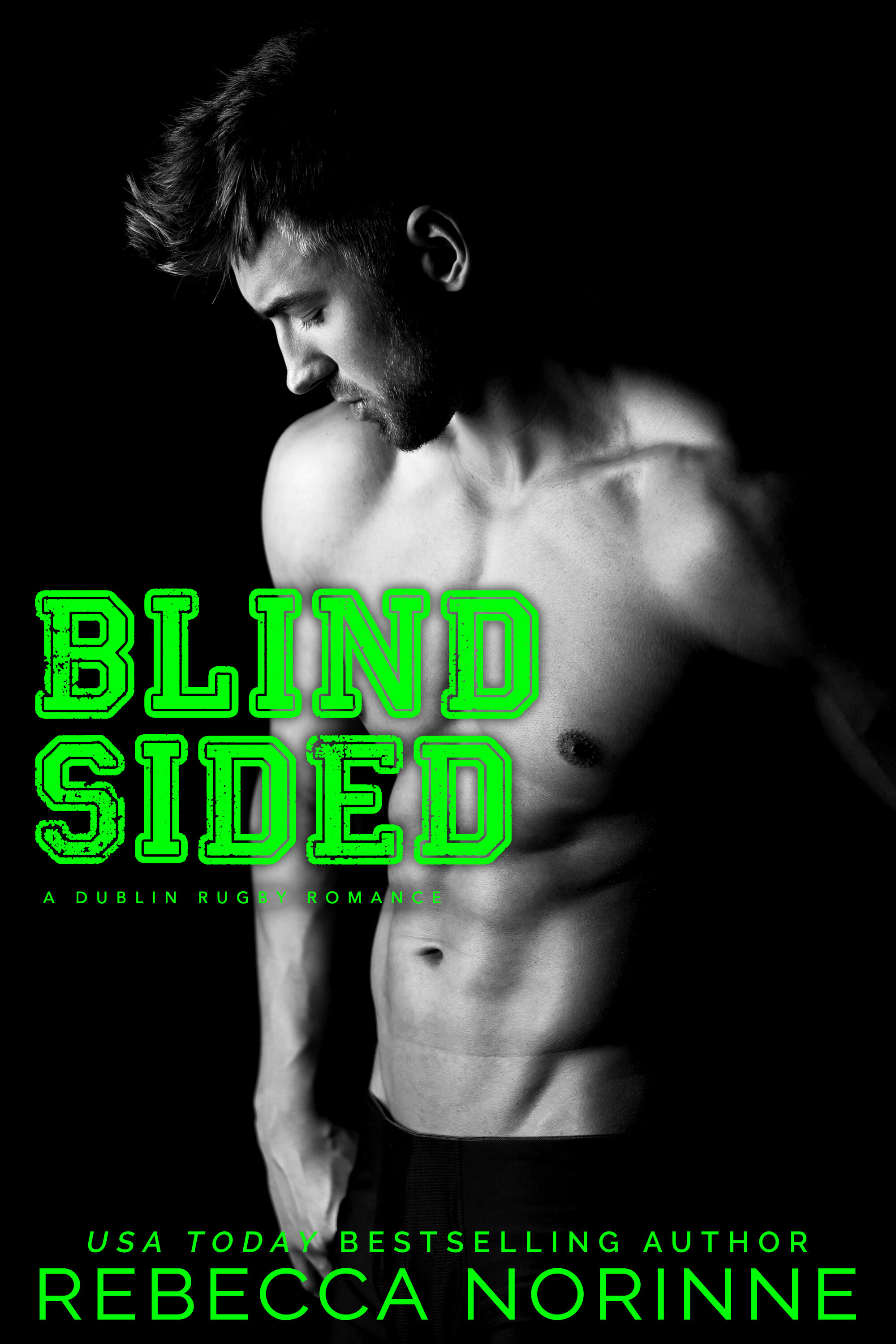 Blind Sided - The day my fiancé left me at the alter for his pregnant secretary, I thought my life was over. Thankfully, my sister refused to let me wallow in misery. Her philosophy? To get over him, I needed to get under someone new.While I didn't necessarily subscribe to that approach to relationships, a long weekend in Dublin seemed like a good way to move on.Standing in my hotel lobby, I never expected to meet Ross O'Connor, a sexy rugby player with the body of a gladiator and the heart of a gentleman. And when he asked me to extend my trip by two weeks, I never expected to say yes.All I wanted was to get over my ex; I never meant to fall in love.