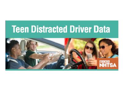 Teen Distracted Driver Data – NHTSA*