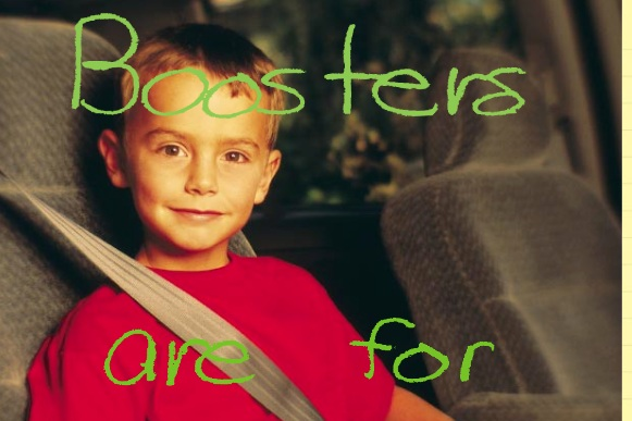 Boosters+are+for+Big+Kids+poster.jpg