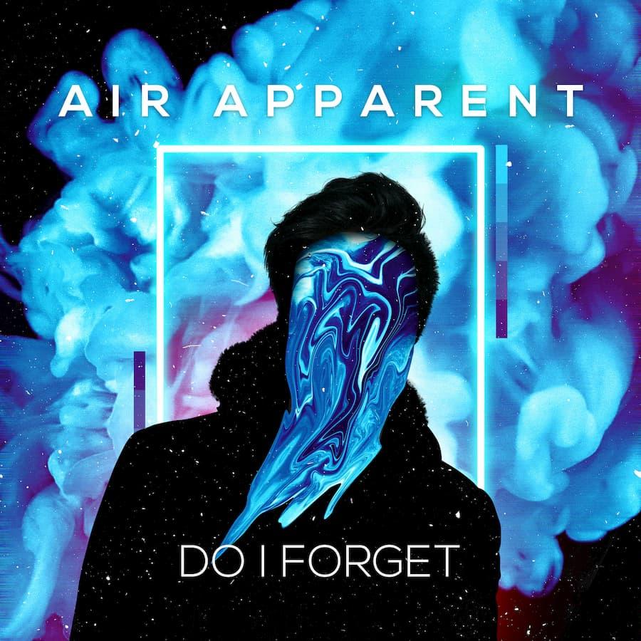 Air_Apparent_Do_I_Forget.jpg