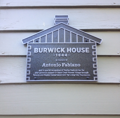 The Burwick House at Black Creek Pioneer Village in name of Antonio Fabiano