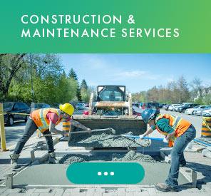 Construction & Maintenance Services