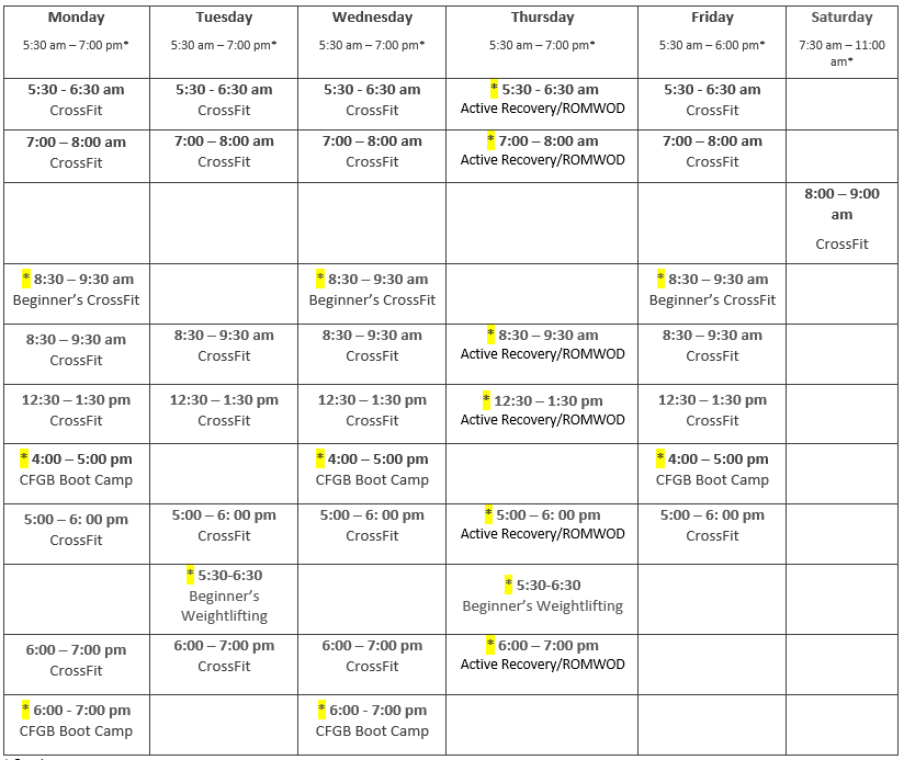 *gym hours   * Metcon Membership  - $75 per month. Includes access to the Boot Camp classes, Beginner's CrossFit and Beginner's Weightlifting classes (highlighted in yellow above).  Unlimited membership  - $100 per month . I ncludes access to all classes in the Metcon membership as well as unlimited CF classes.     CrossFit Drop In  - $15 per day/$50 per week  Bootcamp/Beginner Drop in  - $10