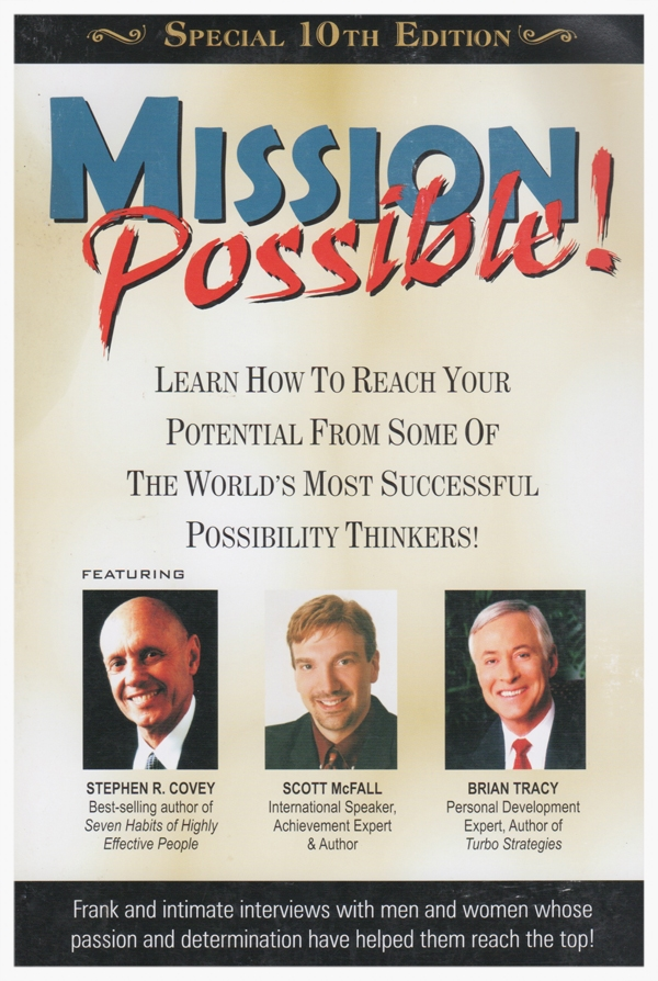 Mission possible, by Stephen Covey, Scott McFall and Brian Tracy. Free download.