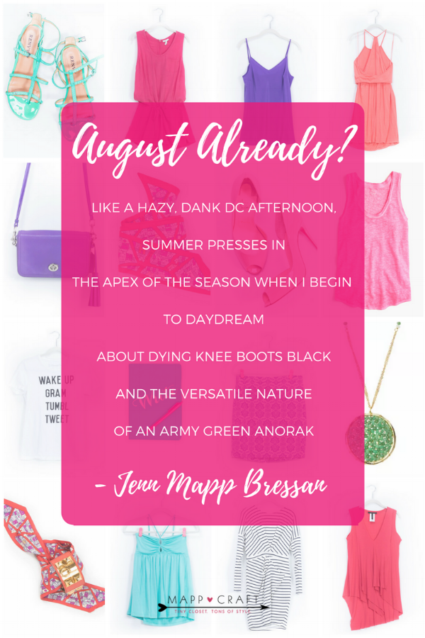 August Already? A Poem + 15 Outfits
