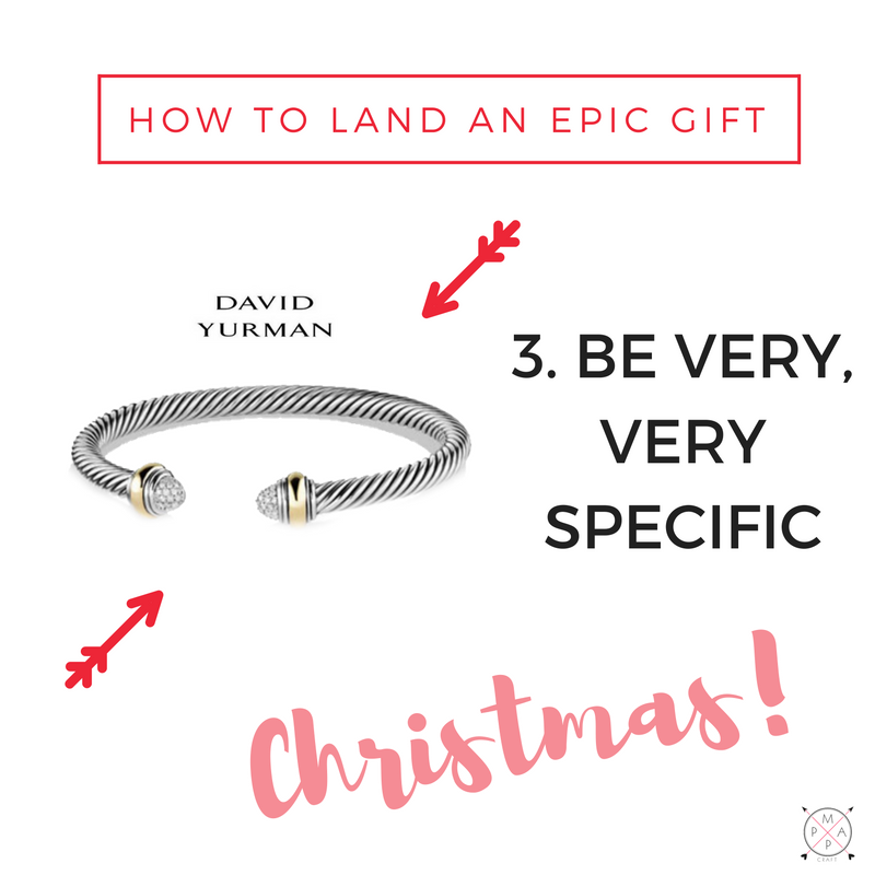 Epic Gift Getting Tip #3: Be Very, Very Specific | MappCraft.com