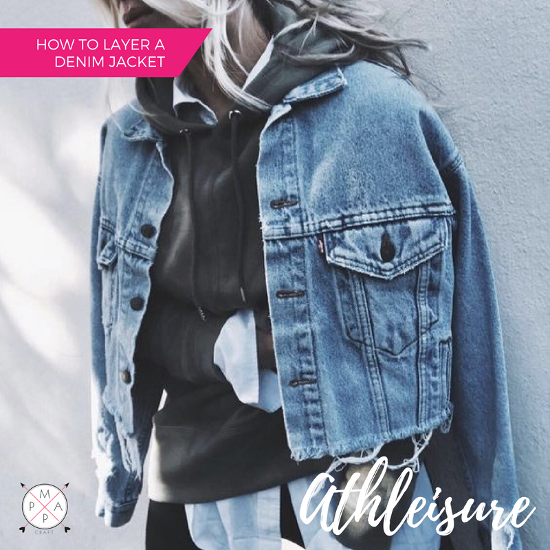 MappCraft | How to Layer a Denim Jacket for Spring: Athleisure Style, Over a Hoodie