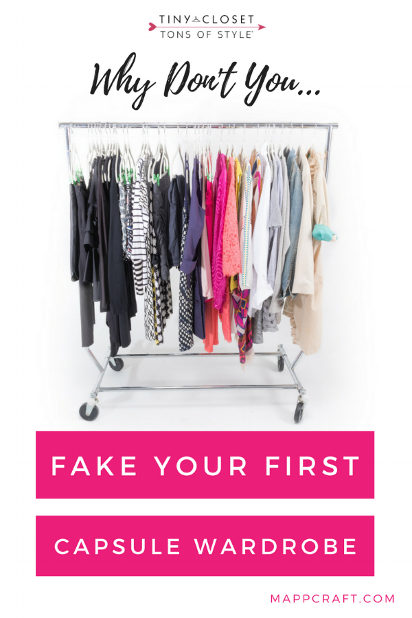 MappCraft | Why Don't You Fake Your First Capsule Wardrobe