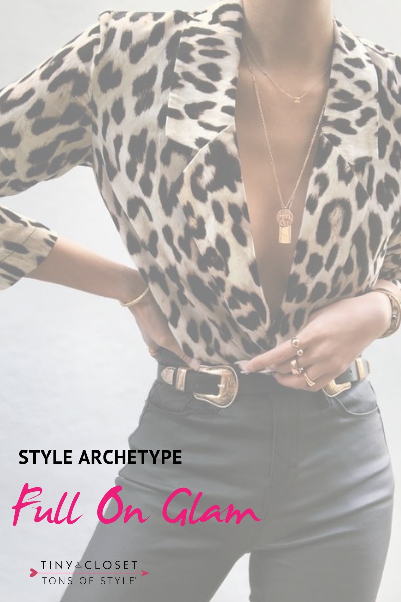 Tiny Closet, Tons of Style | Are you Full On Glam? Click here to take my Style Archetypes Quiz