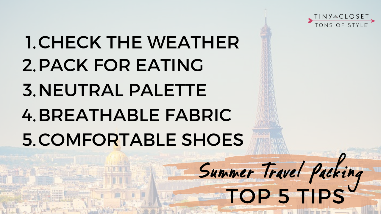 Tiny Closet Tons of Style | Top 5 Packing Tips for Europe in Summer