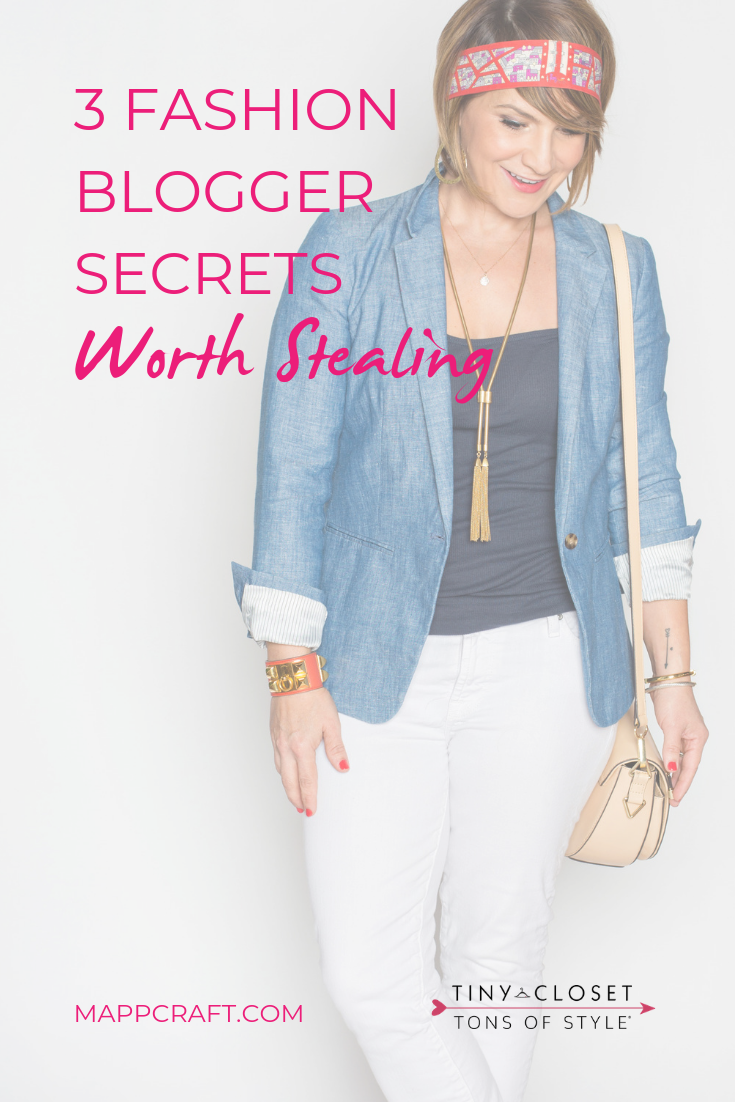 MappCraft | 3 Fashion Blogger Secrets Worth Stealing
