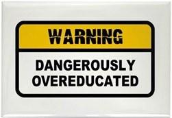Dangerously_Overeducated_Rectangle_Magnet_300x300.jpg