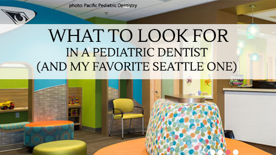 what to look for in a pediatric dentist blog online kids interiors.jpg