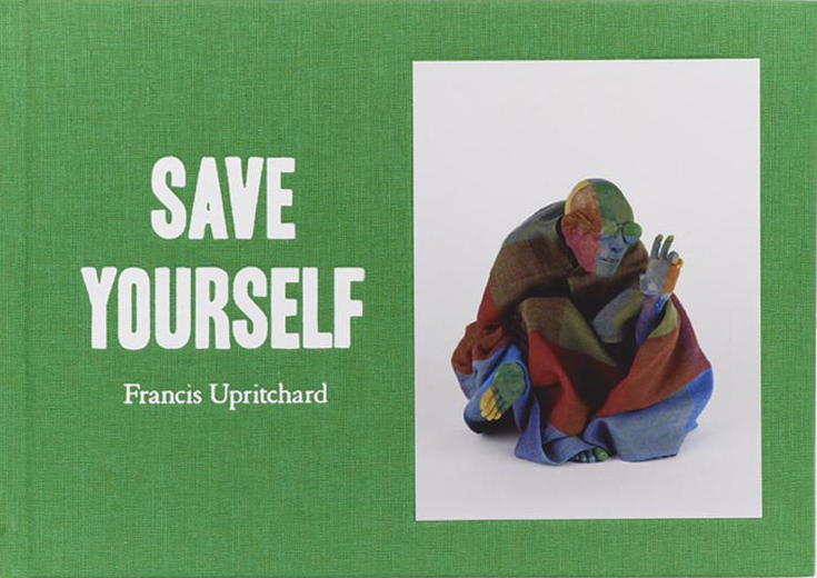 Francis Upritchard  Save Yourself  $35.00  Email   enquiries@ivananthony.com   to purchase