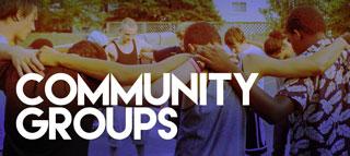 A place to belong. Community, this is how we do it. Here is where you find people you can do life with.