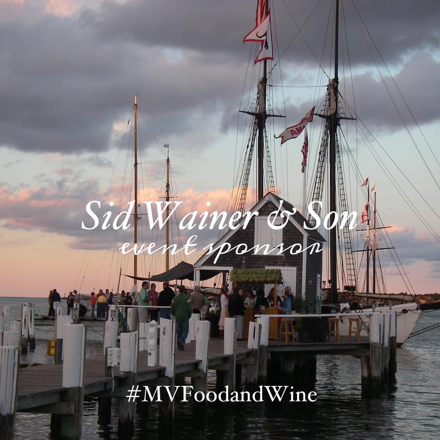 Sid Wainer & Son sponsors the Martha's Vineyard Food & Wine Festival