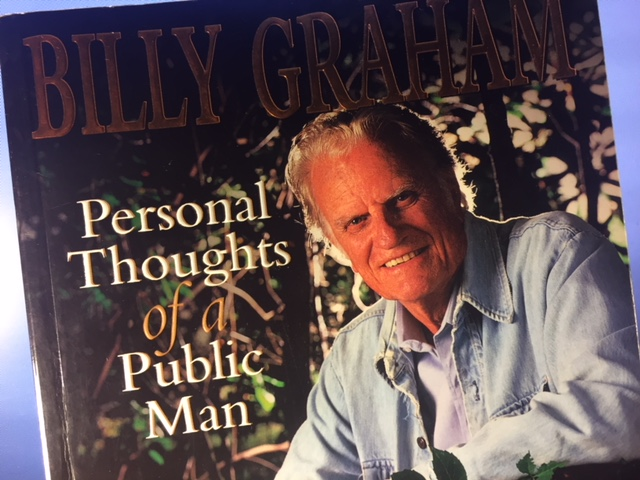 Billy Graham, who died at the age of 99 on February 21, 2018, wrote dozens of books including Personal Thoughts of a Public Man. Photo from the book cover.