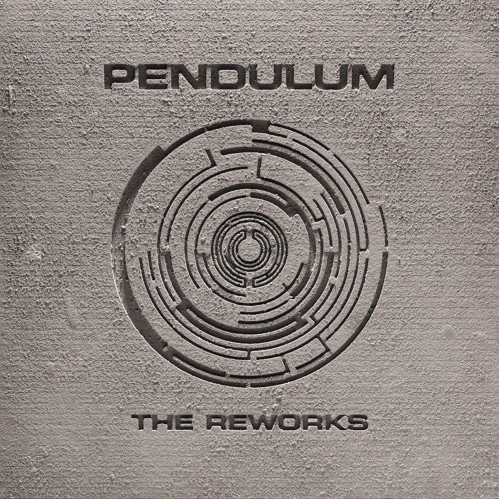 Pendulum The Reworks