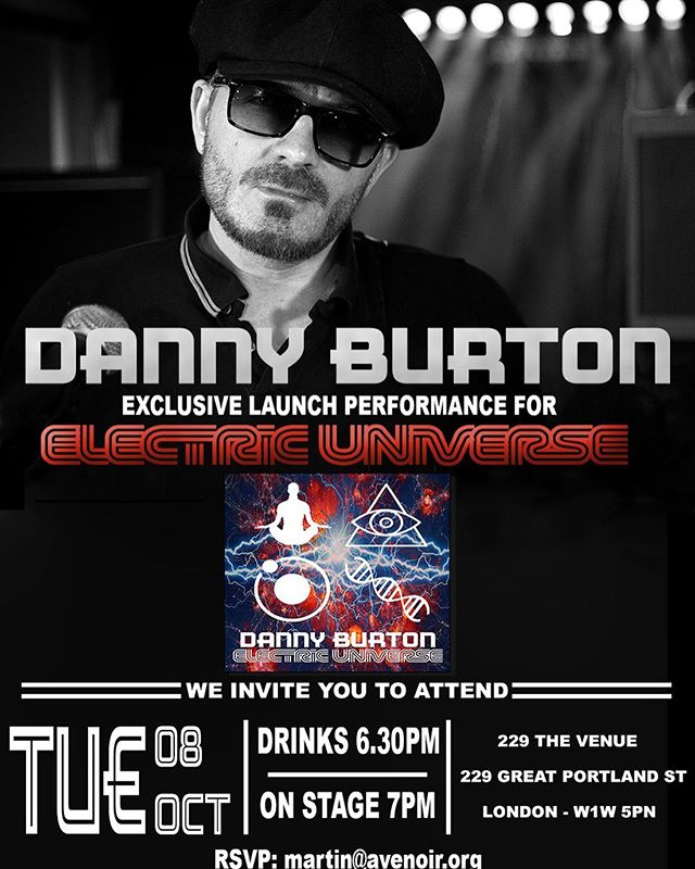 Be sure to put 8th October in your diary and make your way down to @229.london for the @thisisdanburton launch of his debut album #ElectricUniverse see you there!!! #229london #livemusic #newmusic #dannyburton #rock #album #pop #soul #britpop