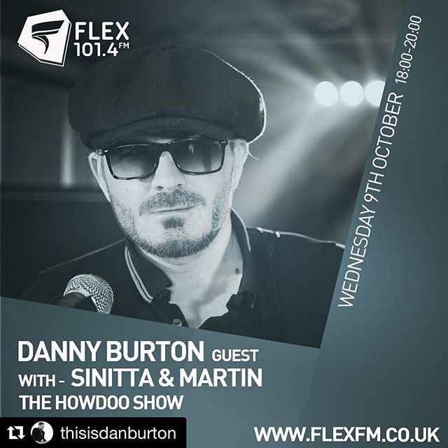 #Repost @thisisdanburton with @get_repost ・・・ This Wednesday 9th October. I will be joining Martin @koercive and Sinitta @thesinittaofficial on the radio @flexfmuk  looking forward to playing a couple of songs and chatting about music and life @howdoo_hq