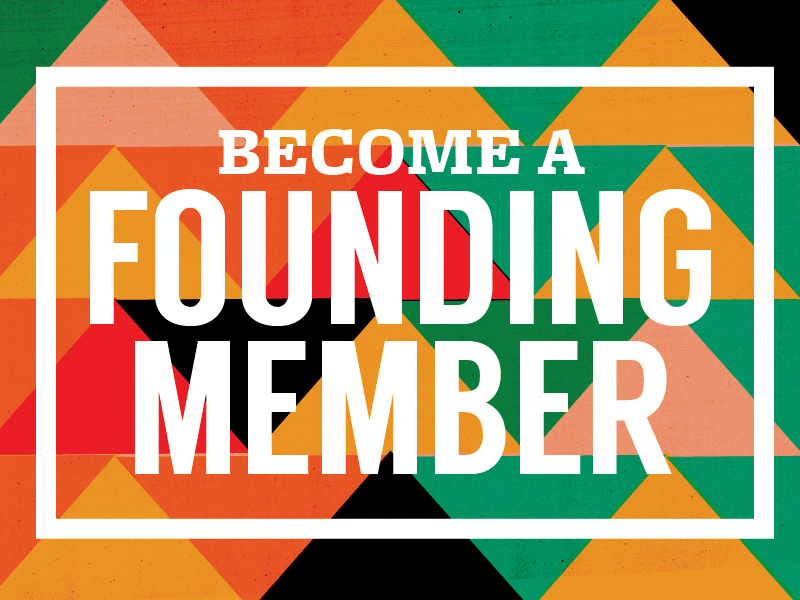 become a founding member
