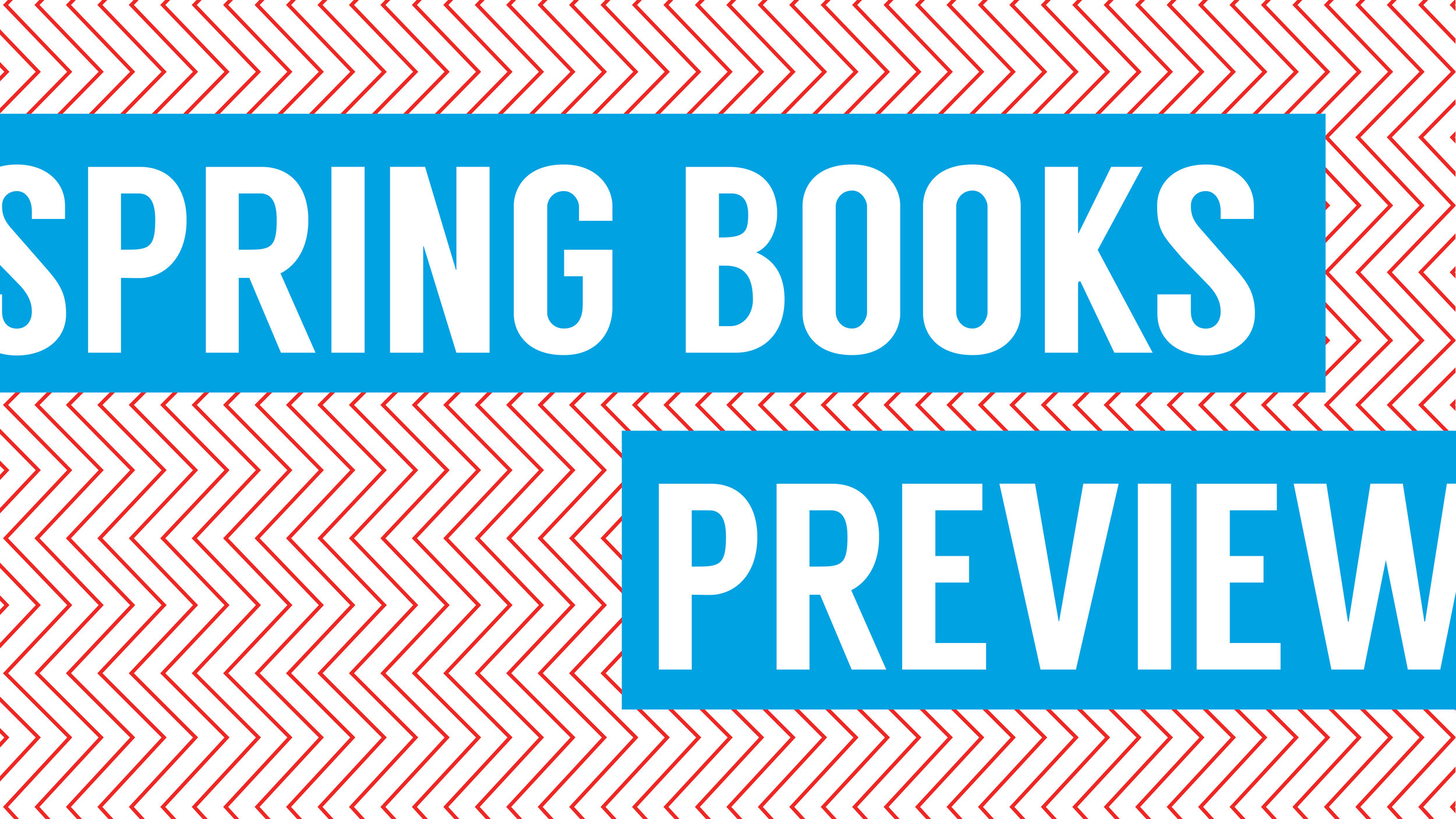 Spring Books Preview