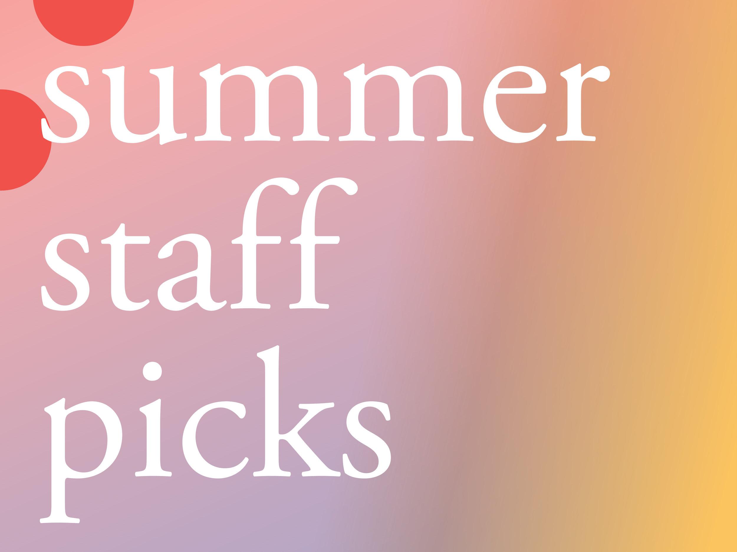 Summer Staff Picks 2019.jpg
