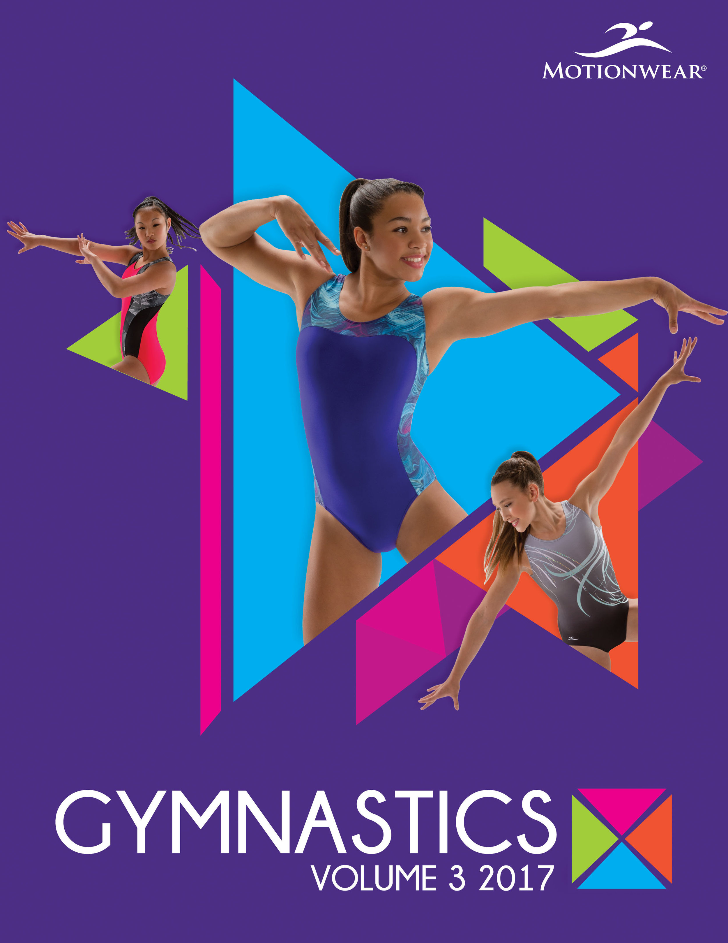 - Project:Gymnastics Fashion: Vol 3, 2017 CatalogRole: Graphic DesignerCollaborated with: Director of Sales & Marketing, Creative Director,Gymnastics Division Manager and Fabric Development Specialist