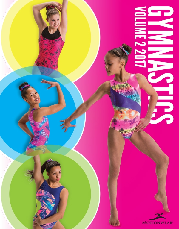 - Project: Gymnastics Fashion: Vol 2, 2017 CatalogRole: Graphic DesignerCollaborated with: Director of Sales & Marketing, Creative Director,Gymnastics Division Manager and Fabric Development Specialist