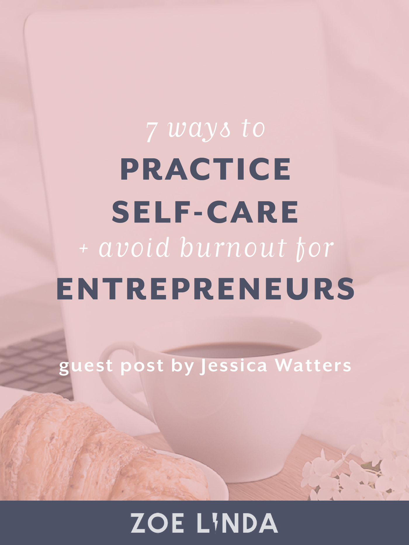 7 Ways To Practice Self-Care And Avoid Burnout For Entrepreneurs | Ever feel like you're on the edge of overwhelm and burnout? Practice self-care to avoid stress and burnout in your business! This guest post is perfect for bloggers, creative entrepreneurs, and small business owners! Click through to read the whole article.