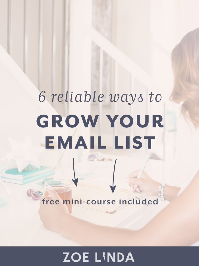 6 Reliable Ways To Build A Successful Email List | Starting an email list from scratch is hard work. That's why I'm telling you my favourite email list building methods from Pinterest strategy to opt-in freebies to virtual summits. If you want to learn more surefire ways to grow your email list, click through to read the full blog post and sign up to my free email course. This guide is perfect for new bloggers, online business owners, and creative entrepreneurs.