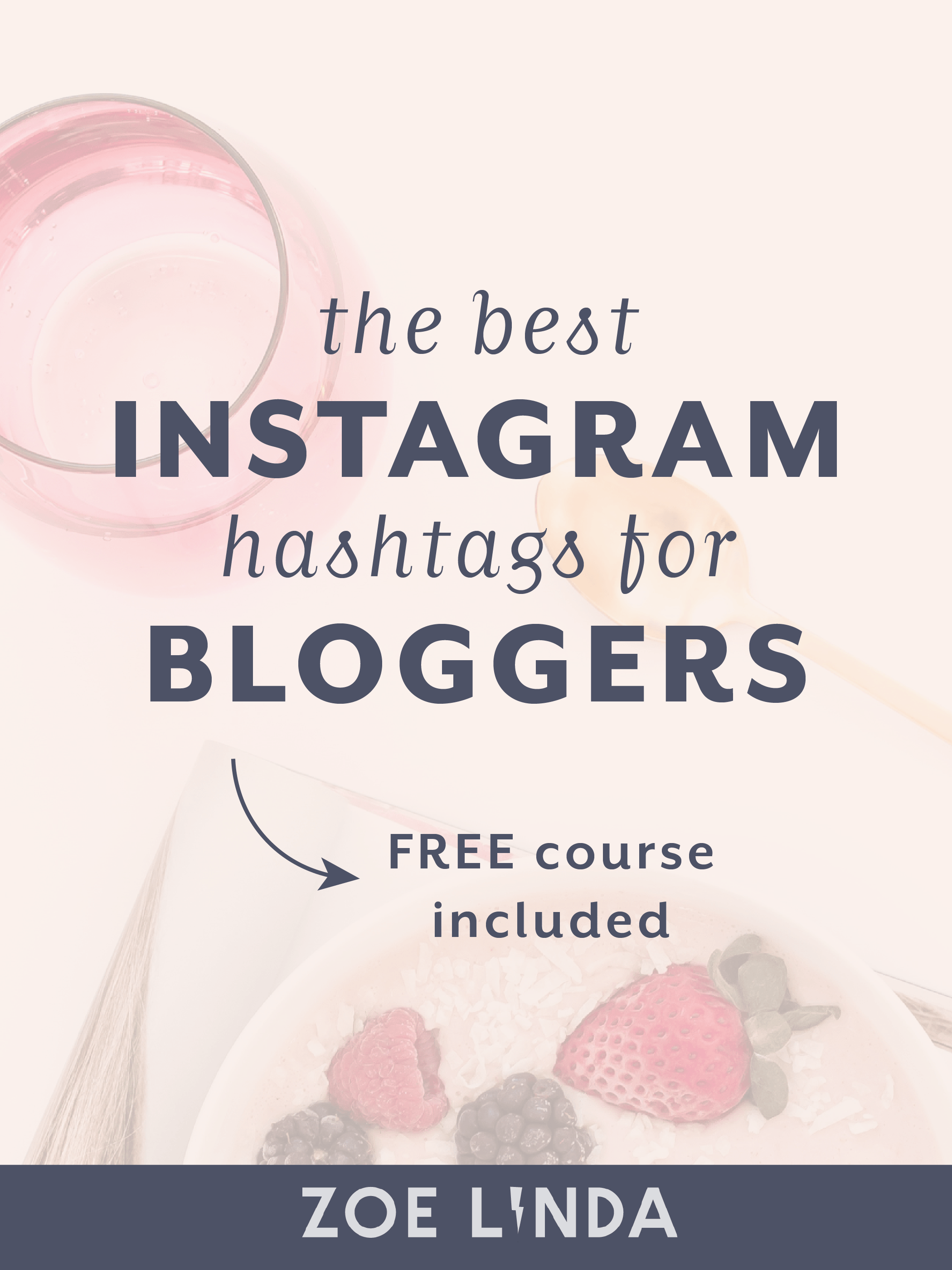 The Best Hashtags on Instagram for Bloggers | Are you struggling to find the best Instagram hashtags for your blog? Click through to find the best hashtags for bloggers - from new bloggers to experienced! This blog post is also helpful for creative business owners and entrepreneurs! Click through for actionable tips and advice - and don't forget to sign up to my free 5 day Instagram strategy course! #instagram #instagrammarketing #instagramstrategy